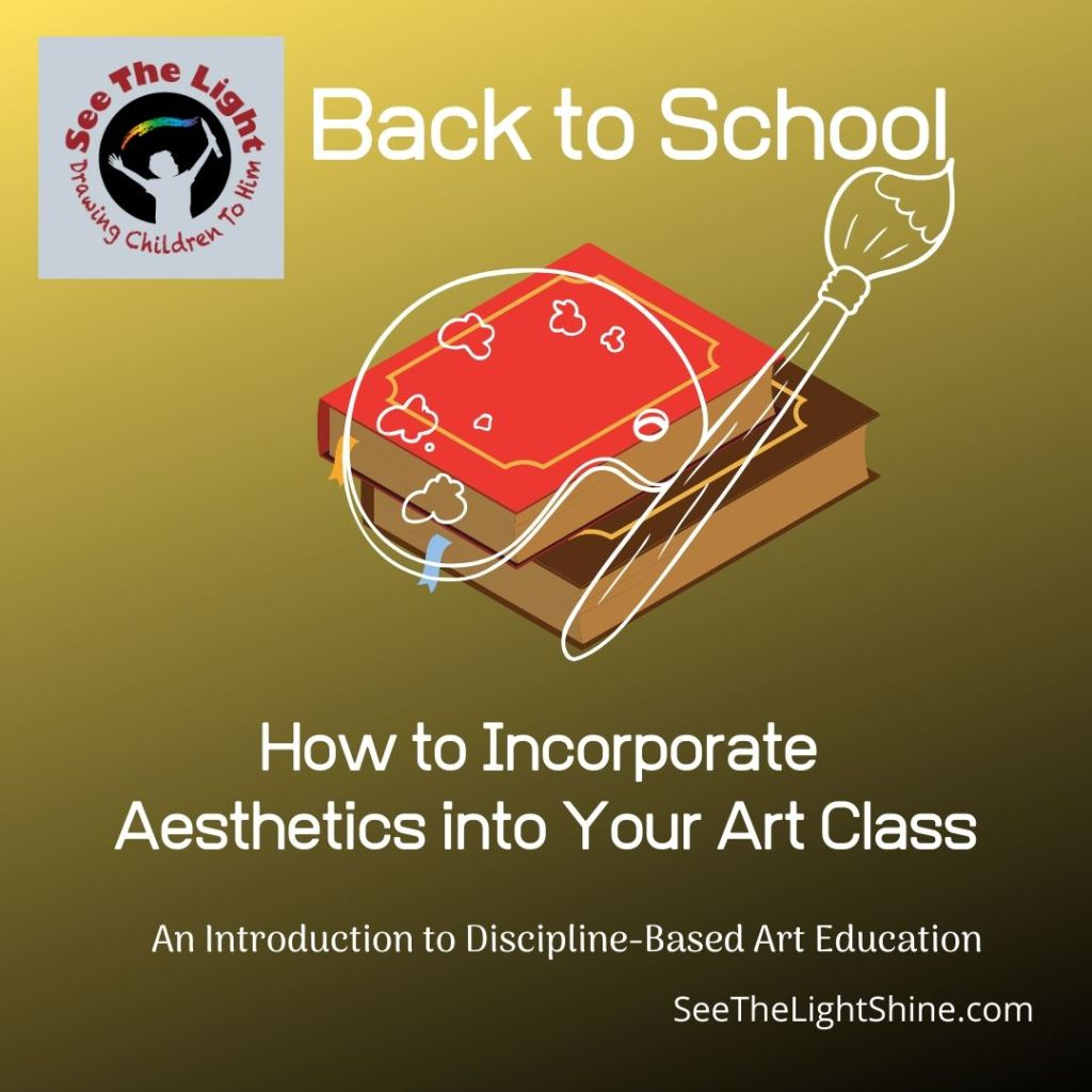Incorporate Aesthetics into your Art Class
