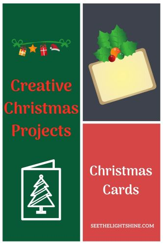 Green, blue and red collage background with Christmas cards. Text Overlay: Creative Christmas Projects: Easy Christmas Cards. See the Light Shine Art