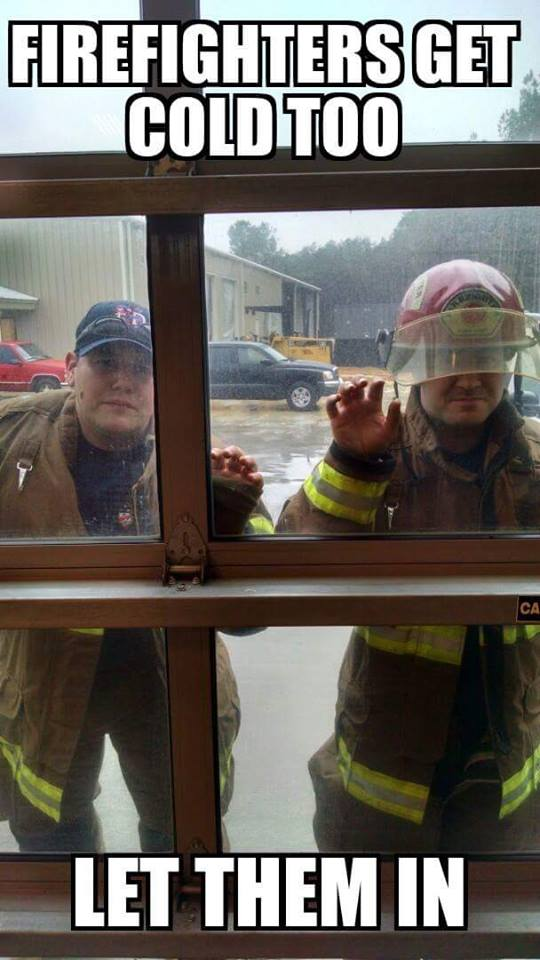 firefighters also feel cold