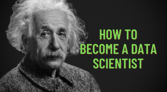 How To Become A Data Scientist