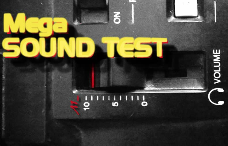 MEGA Sound Test - episode 0 | Podcast