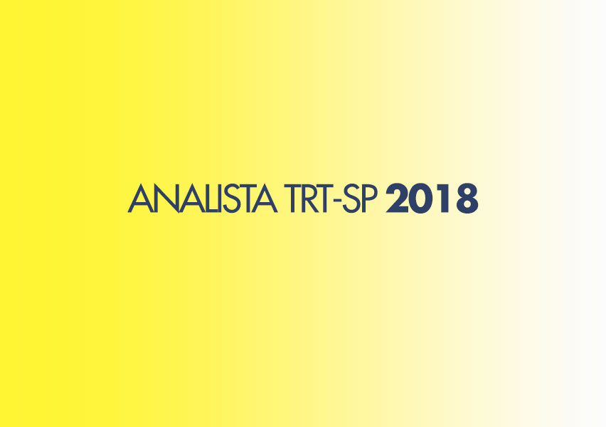 Concurso Analista TRT-SP 2018