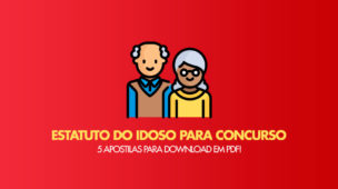 Estatuto do Idoso para Concurso