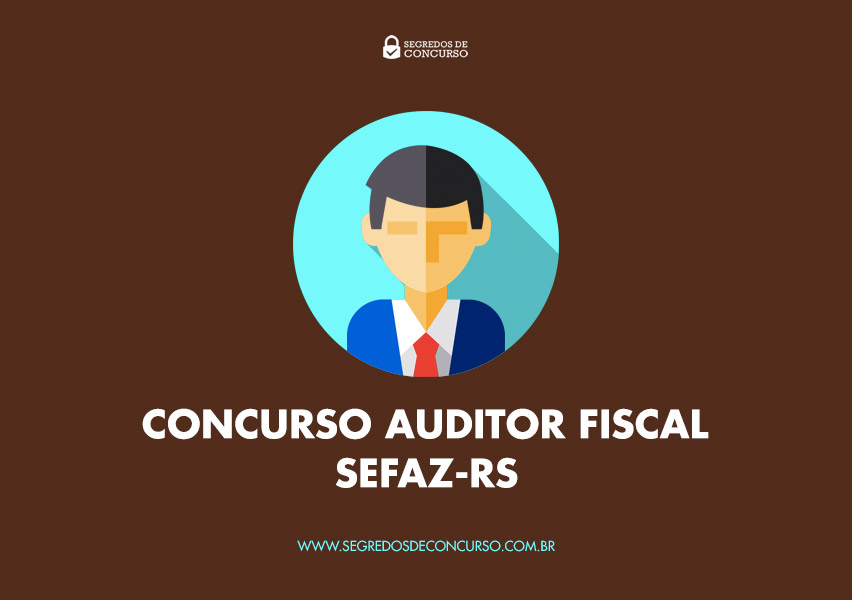 Concurso Auditor Fiscal SEFAZ-RS
