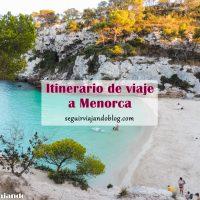 Itinerario para viajar 6 días a Menorca