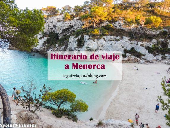 Itinerario Menorca, qué ver en 6 días - Seguir Viajando