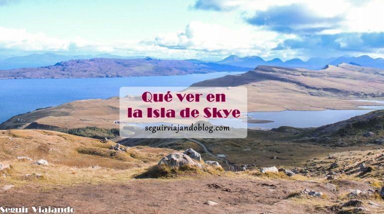 Qué ver en la Isla de Skye y cómo acceder - Seguir Viajando