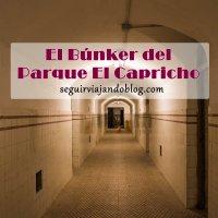 El Búnker del Parque El Capricho