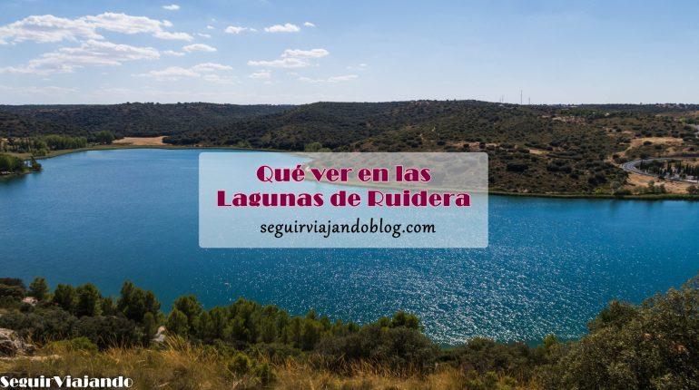 Qué ver en las Lagunas de Ruidera - Seguir Viajando