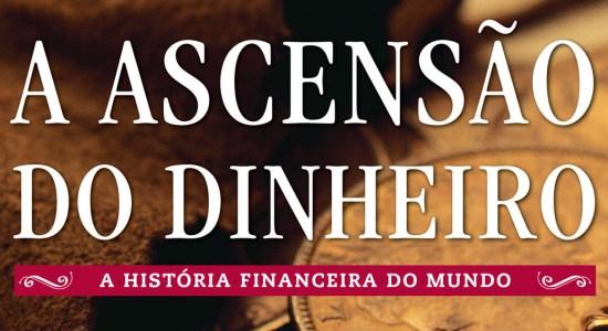ascensao-do-dinheiro