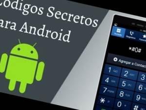 Todos los códigos secretos de Android