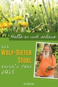 Kalender 2016 mit Wolf-Dieter Storl durchs Jahr