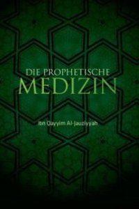 die prophetische Medizin