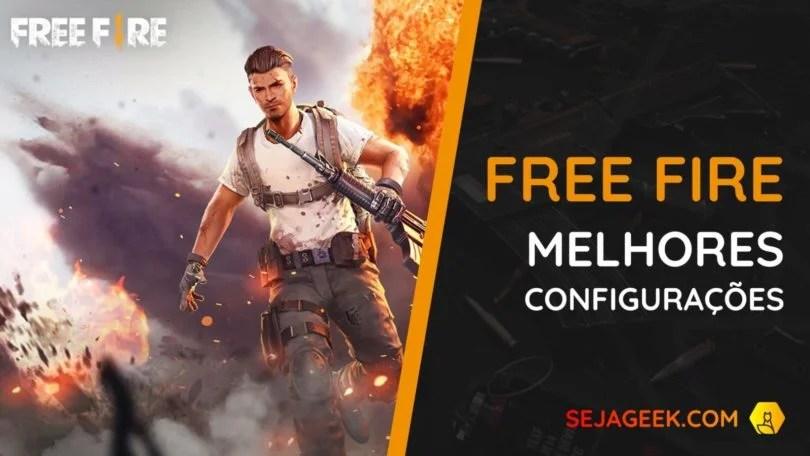 freefiremelhoresconfiguracoessejageek e1552923821624