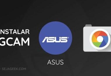 Como instalar a Google Camera no Asus