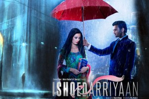 Ishqedarriyaan Movie 2015 song music release date