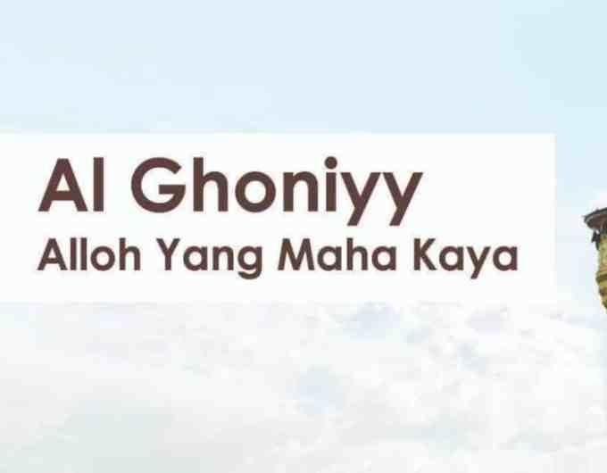 Al Ghaniyy Yang Maha Kaya