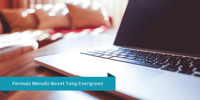 menulis novel evergreen