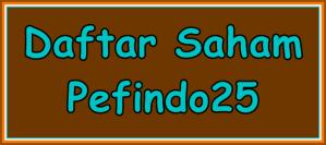 Daftar Saham Pefindo25 (Februarii-Juli 2016)-