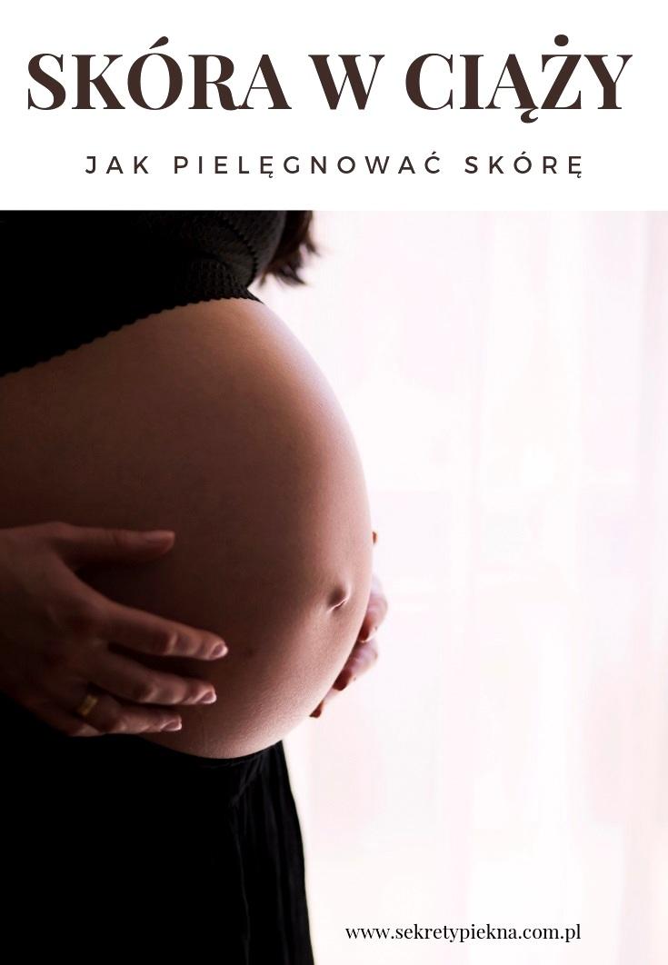 pielęgnacja skóry w czasie ciąży
