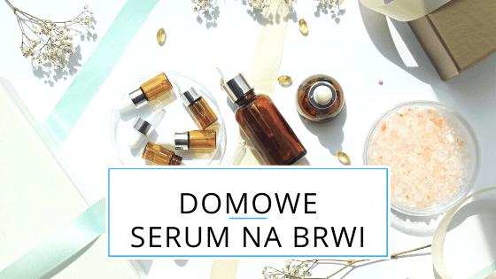 domowe serum do brwi z olejkiem rycynowym