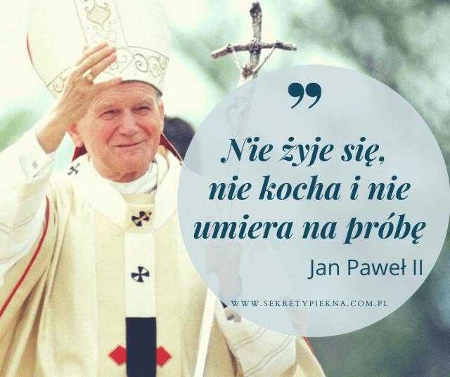 Jan Paweł II cytaty