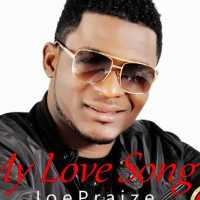 #SELAHMUSIC: JOE PRAIZE | MY LOVE SONG