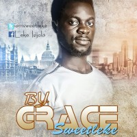 #SelahMusic: SweetLeke | By Grace [@iamsweetleke]
