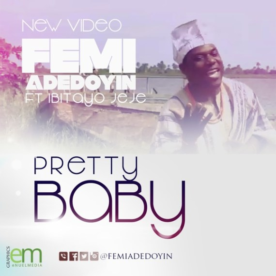 Pretty Baby, Femi Adedoyin, Ibitayo Jeje (1)