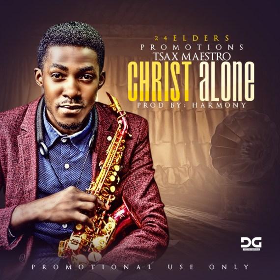 Tsaxmaestro, In Christ Alone
