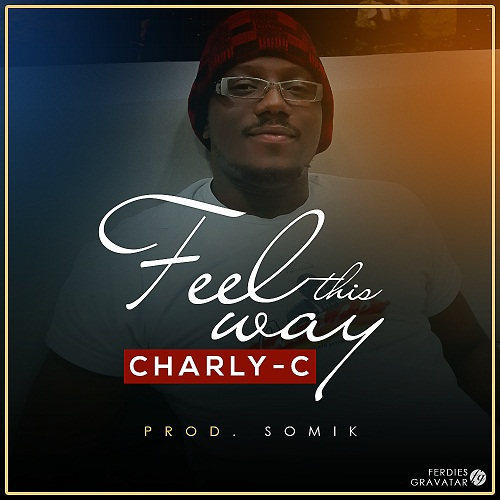 Charly-C, Feel this Way