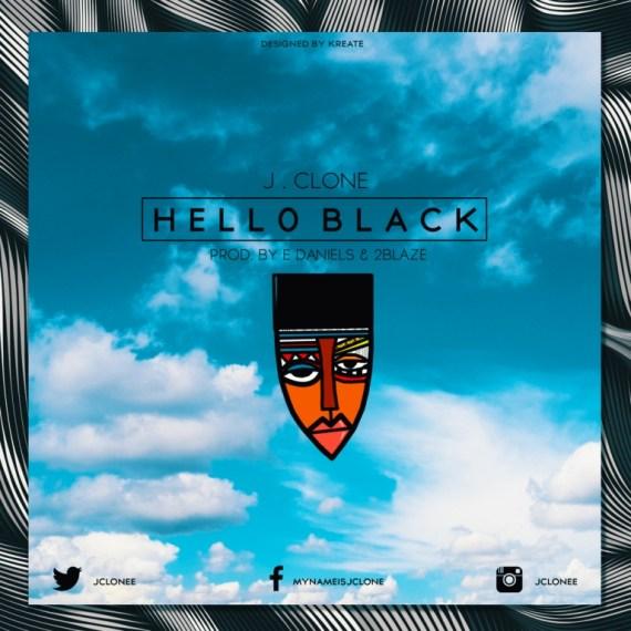 JClone, Hello Black
