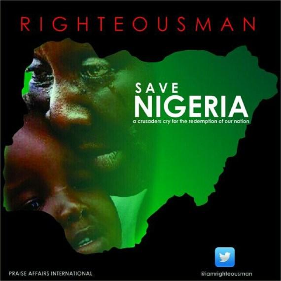 Save Nigeria, Righteousman