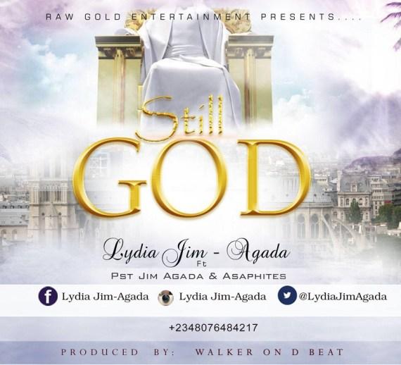 Still God, Lydia Jim Agada