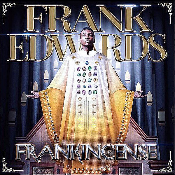 Frank Edwards, Frankincense by Frank Edwards