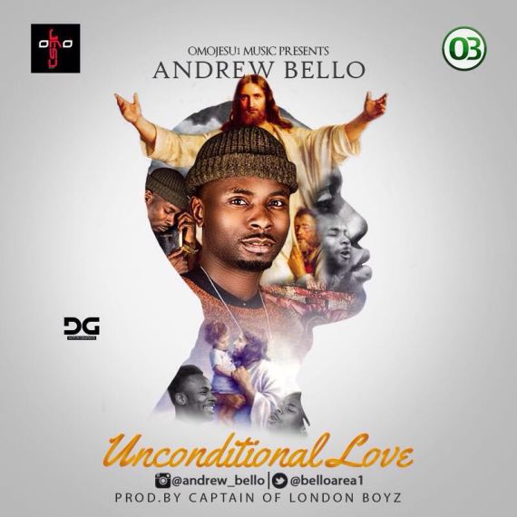 Andrew Bello Unconditional Love