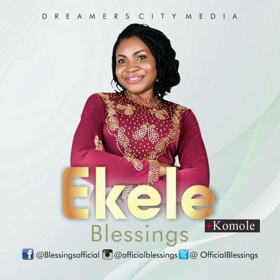 ekele, blessings, komole