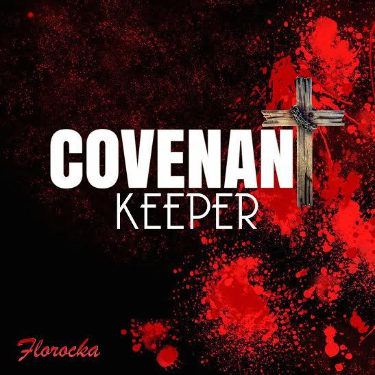 covenant keeper, Florocka, florocka - covenant keeper