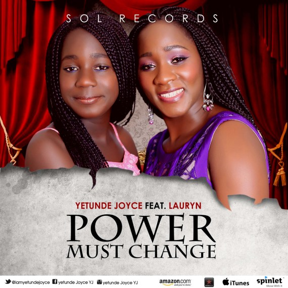 Yetunde Joyce, Power Must Change