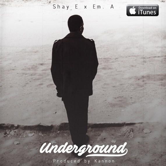 Shay E, Underground