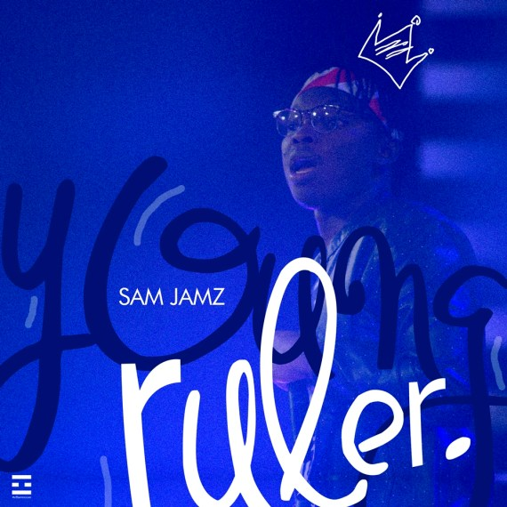 Sam Jamz - Young Ruler