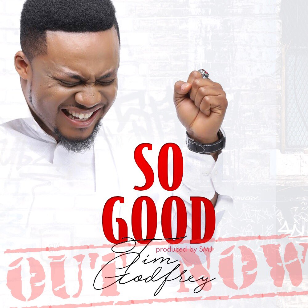 #SelahMusic: Tim Godfrey - So Good [@timgodfreyworld]