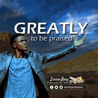 #SelahFresh: SnowJay  | Greatly To Be Praised [@snowjaymusic]