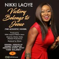 "Nikki Laoye Celebrates 11 Years In Music With ""Victory Belongs To Jesus"" (Acoustic Cover) 