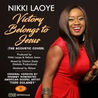 "Nikki Laoye Celebrates 11 Years In Music With ""Victory Belongs To Jesus"" (Acoustic Cover) | @NikkiLaoye"