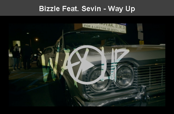 Bizzle - Way Up