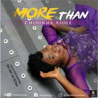 #SelahMusic: Chidinma Asole | More Than [@Officialchywonders]