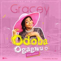 #SelahMusic: Gracey | Odoba Ogagwu (God Almighty)
