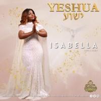 #SelahMusicVid: Isabella | Yeshua (+ Audio) | @isabellamelodie