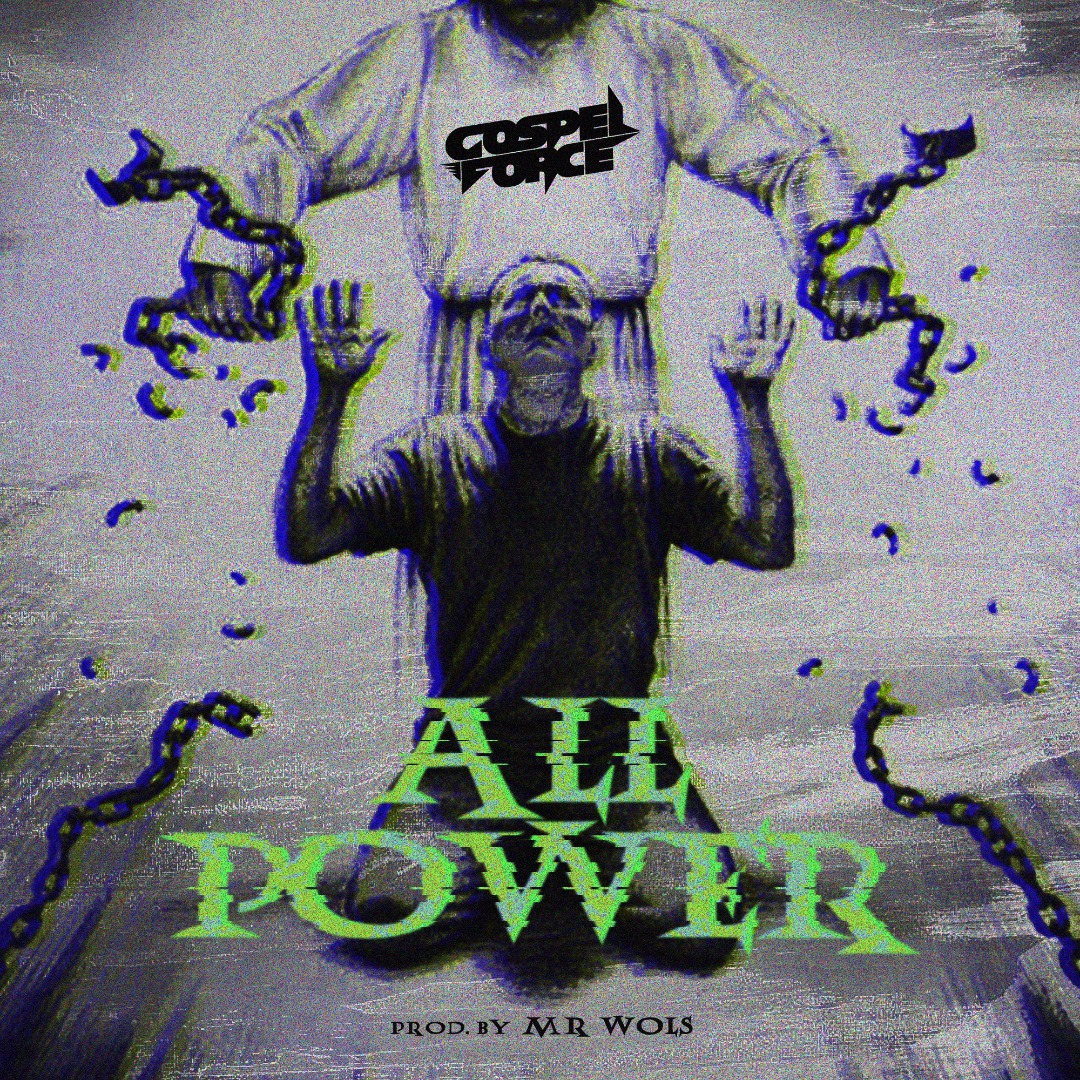 #SelahMusic: Gospel Force | All Power [@gospelforce]